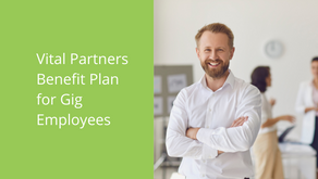 Vital Partners Benefit Plan for Gig Employees