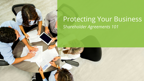 Protecting Your Business | Shareholder Agreements 101