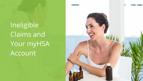 Ineligible Claims and Your myHSA Account