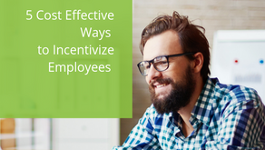 5 Cost Effective Ways to Incentivize Employees