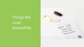 Things We Love: PocketPills