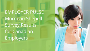 Employer Pulse – Morneau Shepell Survey Results for Canadian Employers
