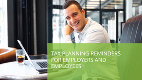Tax Planning Reminders for Employers and Employees