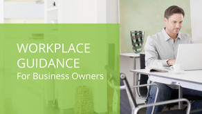 Workplace Guidance for Business Owners
