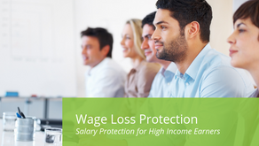 Wage Loss Protection / Salary Protection for High Income Earners