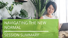 Navigating the New Normal - Session Summary