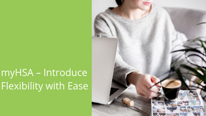 myHSA – Introduce Flexibility with Ease