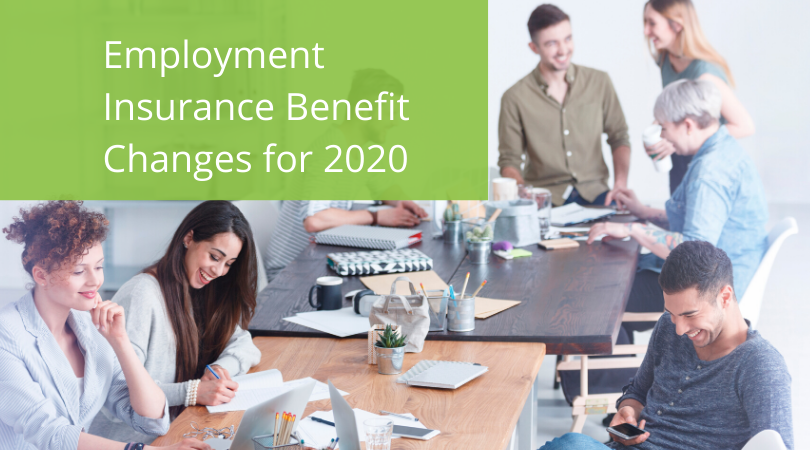 Employment Insurance Benefit Changes for 2020