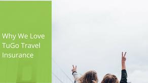 Why We Love TuGo Travel Insurance