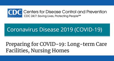Preparing for COVID-19 in Nursing Homes