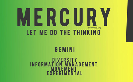 Ruling Planets: Mercury and Moon                                    (Gemini and Cancer Ascendant)
