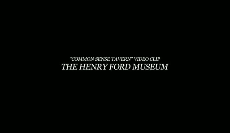 The Henry Ford Museum Common Sense Tavern Video Clip