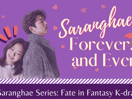 Saranghae Forever... and Ever: Fate in Fantasy K-dramas