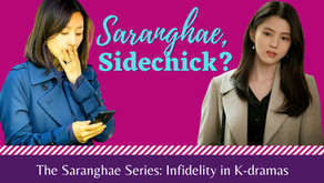 Saranghae, Sidechick? Infidelity in K-dramas