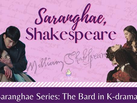 Saranghae, Shakespeare: The Bard in K-dramaland