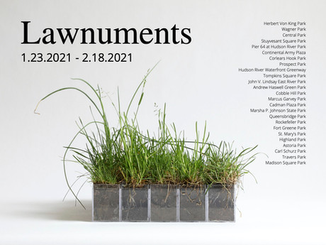 Lawnuments (1.23.2021 - 2.18.2021)