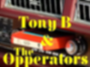 Tony B & The Opperators.png