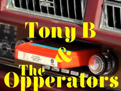 Tony B & The Opperators