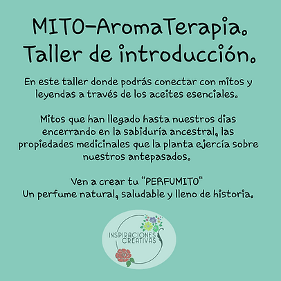 MITOAROMATERAPIA Sinopsis Taller Introdu