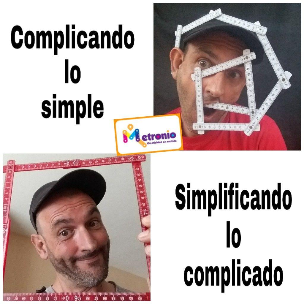 Complicando lo simple
