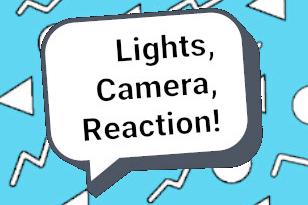 Lights, Camera, (Re)Action