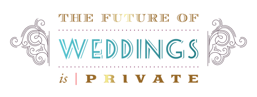 The Future of Weddings Is Private.png