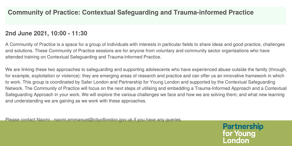 Community of Practice: Contextual Safeguarding and Trauma-informed Practice (3)