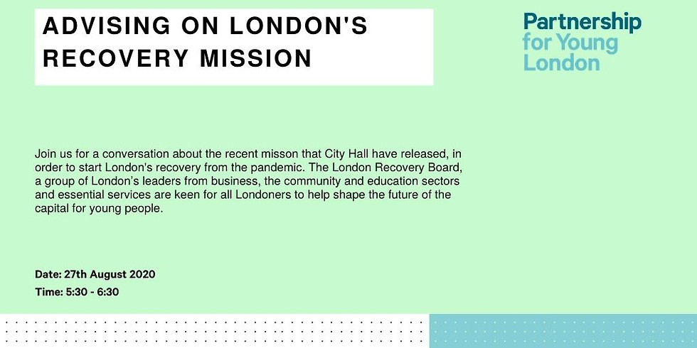 Advising on London's Recovery Mission