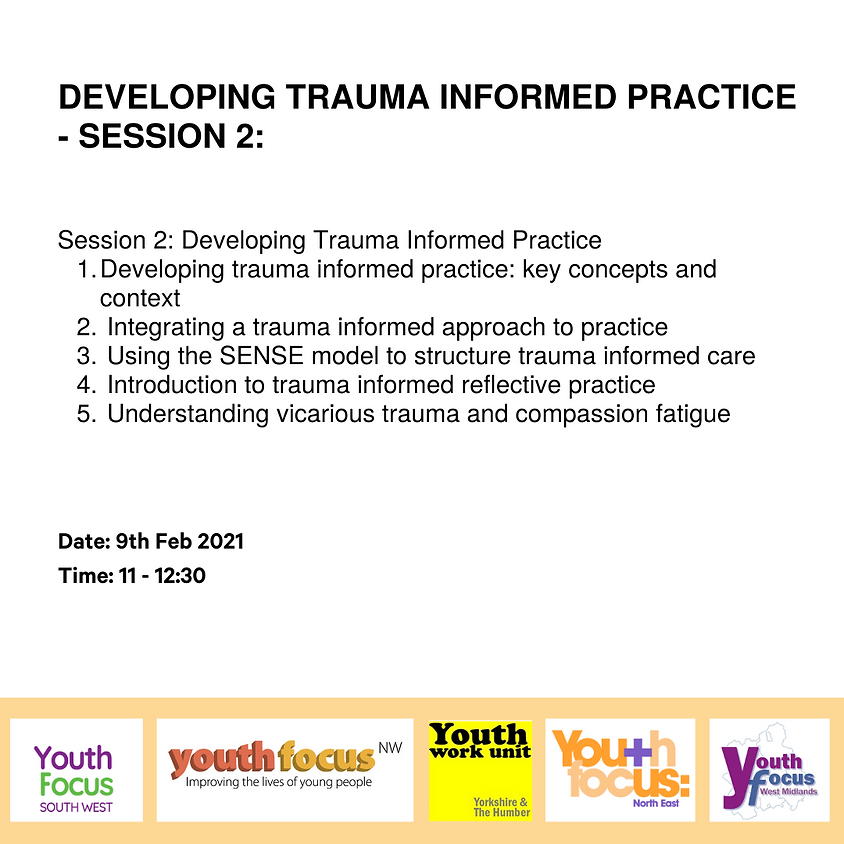 Session 2: Developing Trauma Informed Practice