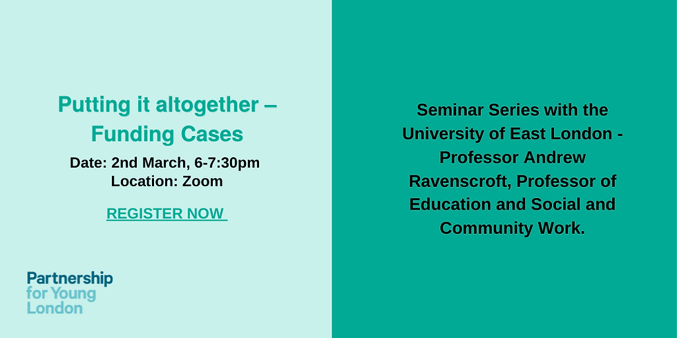 Seminar Series with the University of East London - Putting it altogether – Funding Cases