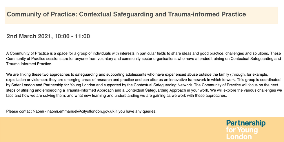 Community of Practice: Contextual Safeguarding and Trauma-informed Practice (1)