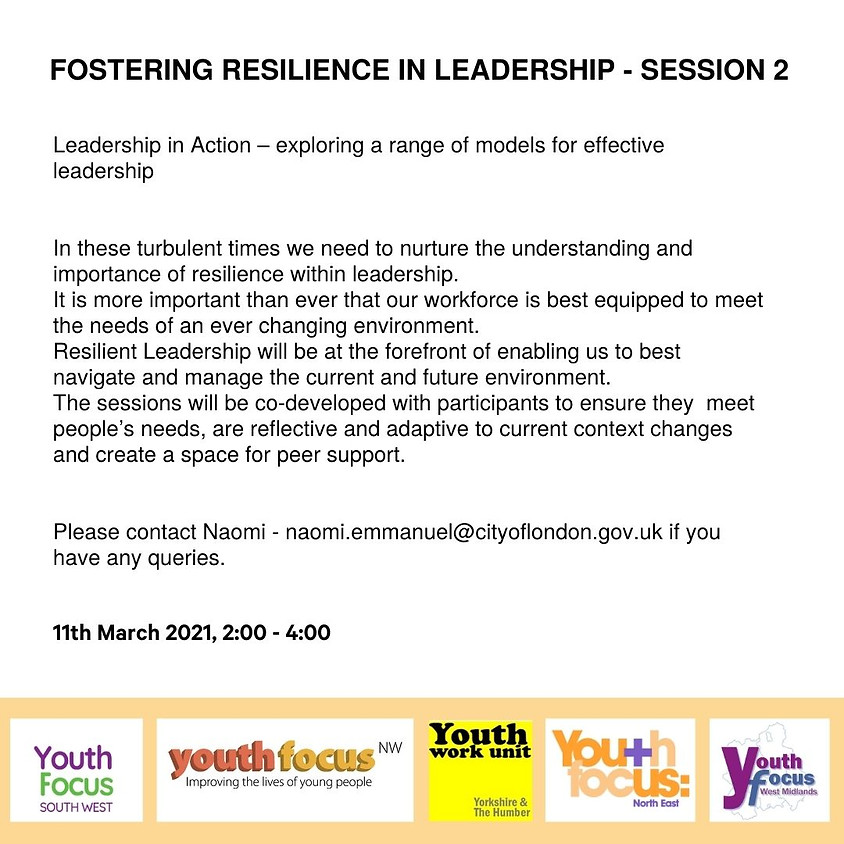 Fostering Resilience in Leadership (session 2)