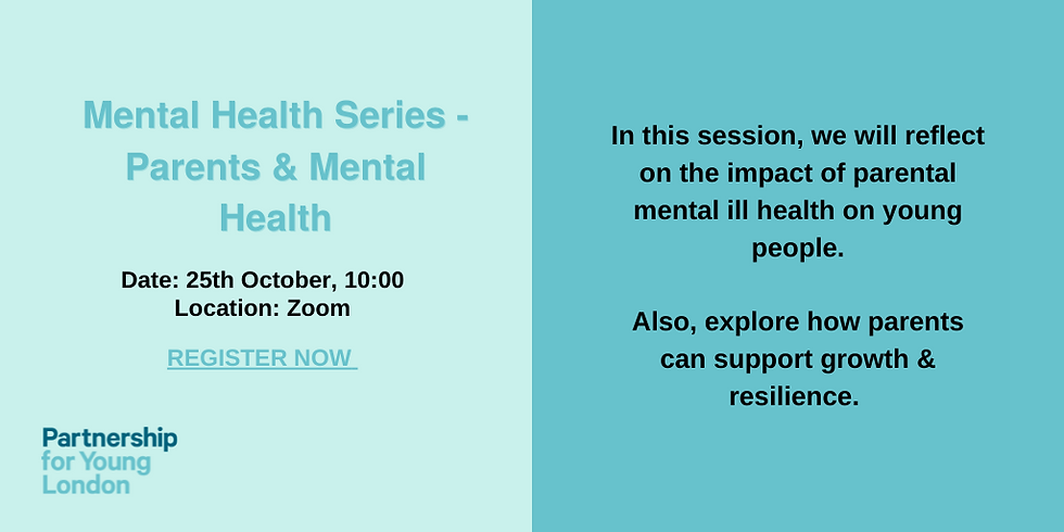 Mental Health Series - Parents and Mental Health