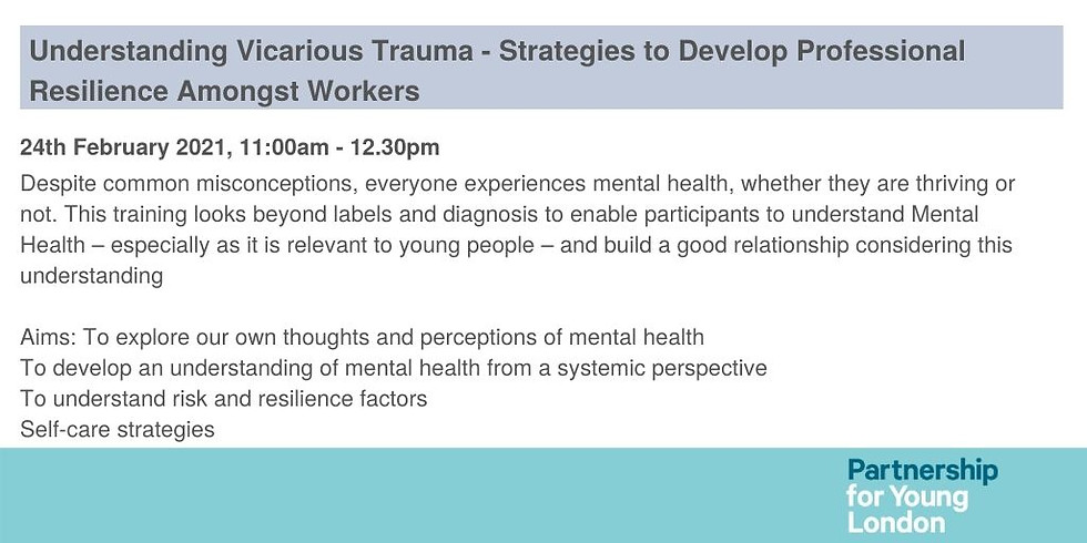 Understanding Vicarious Trauma - Strategies to Develop Professional Resilience Amongst Workers