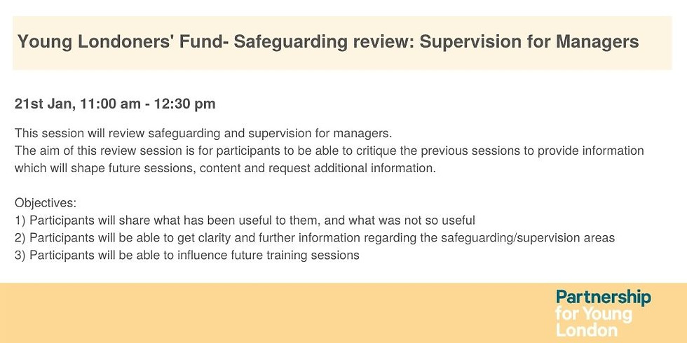 Young Londoners' Fund- Safeguarding review: Safeguarding and Supervision for Managers