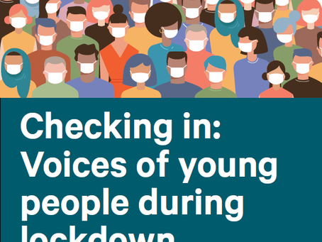 Checking in: Voices of young people during lockdown