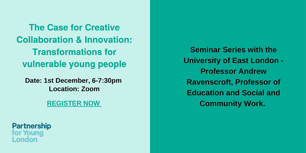 Seminar Series with the University of East London - The Case for Creative Collaboration and Innovation