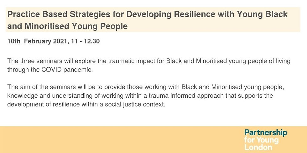Practice Based Strategies for Developing Resilience with Young Black and Minoritised Young People