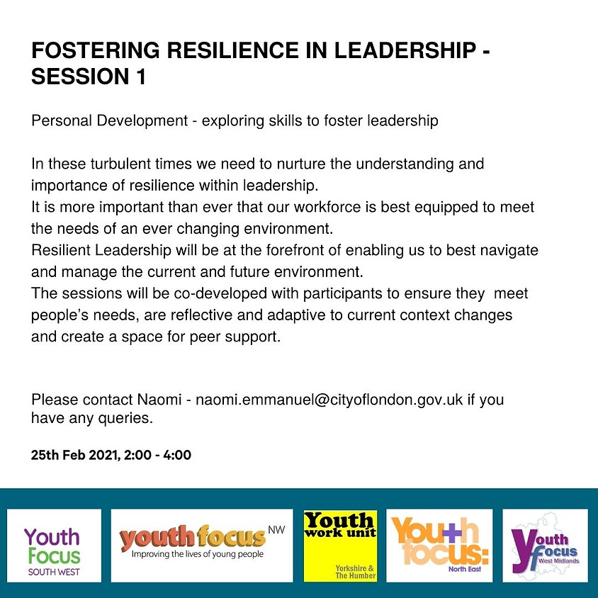 Fostering Resilience in Leadership