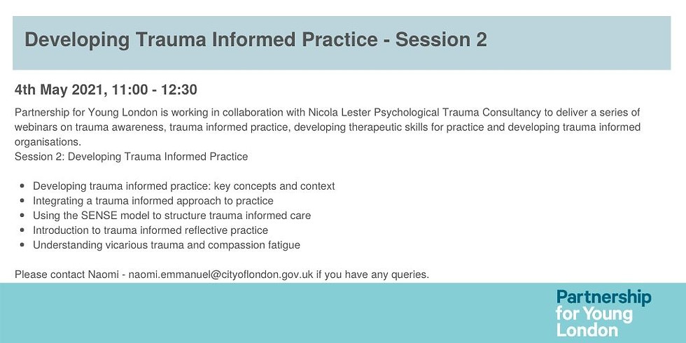 Developing Trauma Informed Practice - Session 2