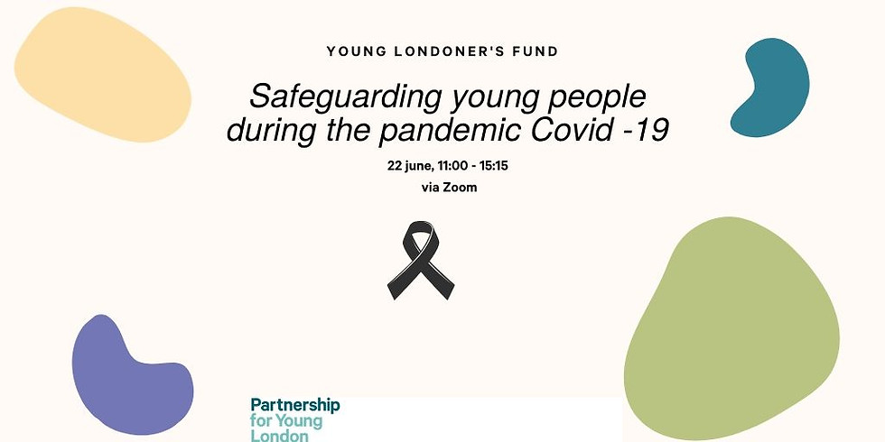 Young Londoner's Fund - Safeguarding young people during the pandemic Covid -19