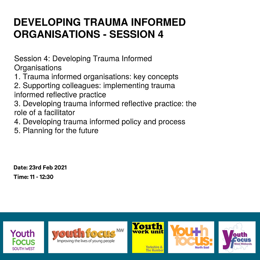 Session 4: Developing Trauma Informed Organisations