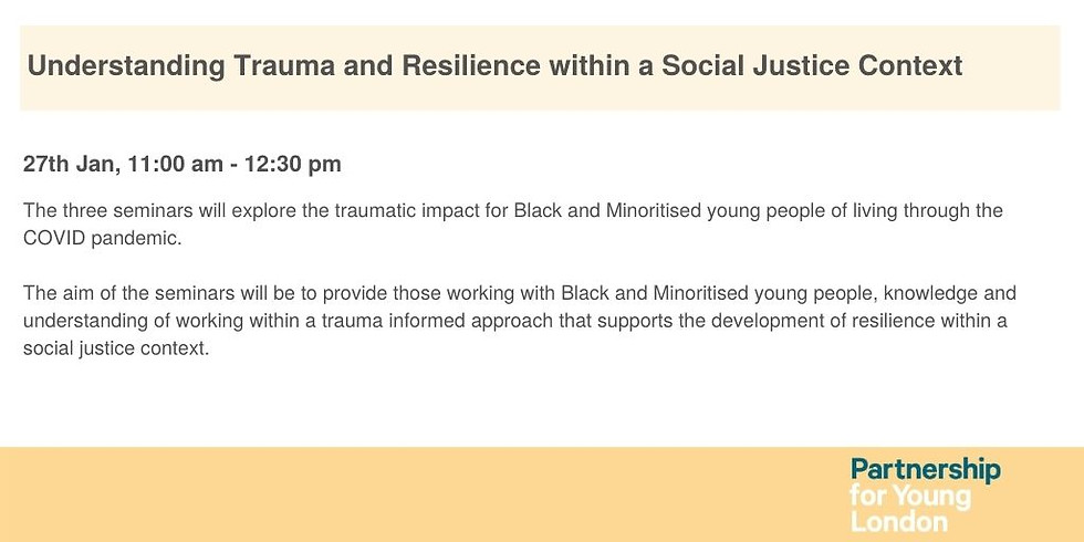 Understanding Trauma and Resilience within a Social Justice Context
