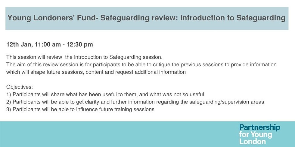 Young Londoners' Fund- Safeguarding review: Introduction to Safeguarding