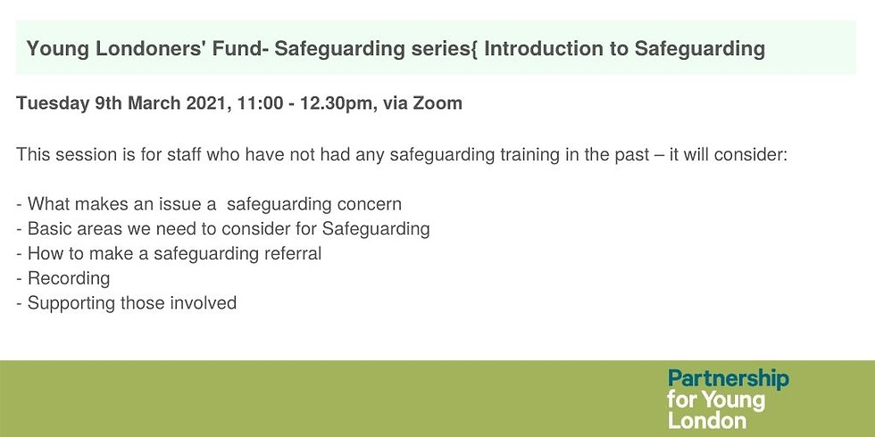 Young Londoners' Fund- Introduction to Safeguarding (Safeguarding series)