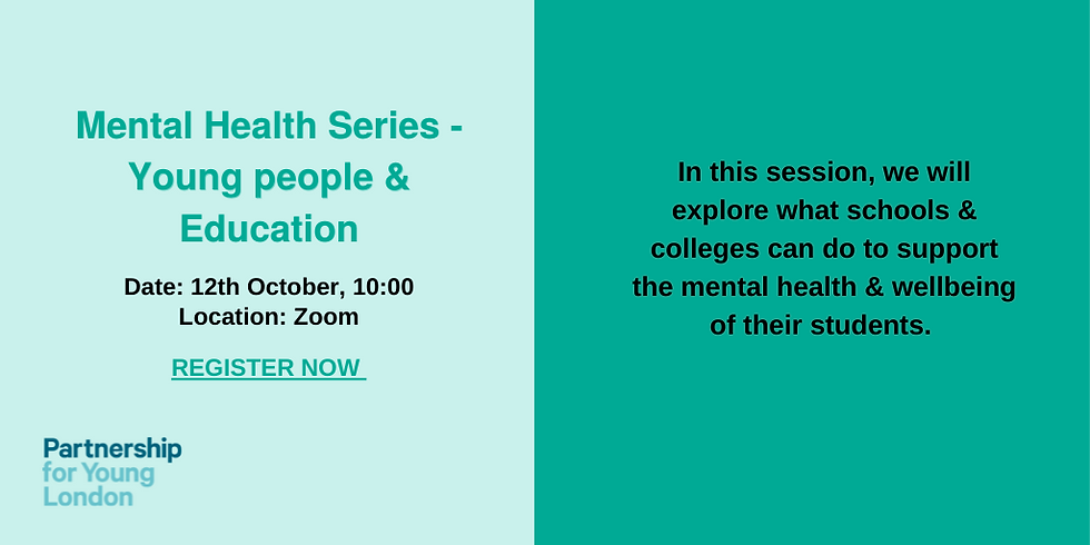 Mental Health Series - Young People and Education
