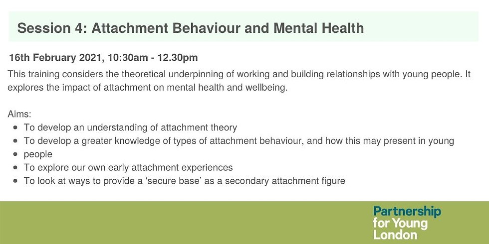 Session 4: Attachment Behaviour and Mental Health