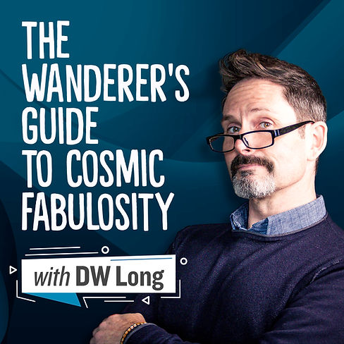 The Wanderer's Guide to Cosmic Fabulosity Podcast