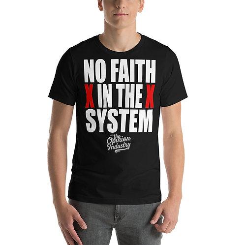 NO FAITH - Short-Sleeve Unisex T-Shirt - The Opinion Industry