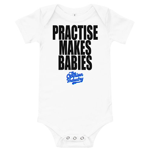 Practise Makes Babies Onesie - The Opinion Industry